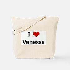 I Love Vanessa Tote Bag