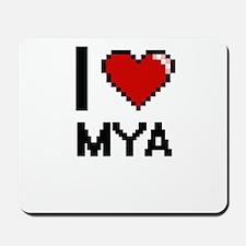 I Love Mya Mousepad