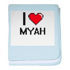 I Love Myah baby blanket