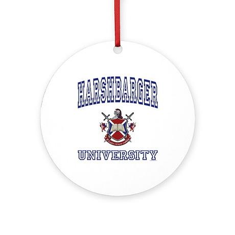 HARSHBARGER University Ornament (Round)