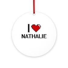I Love Nathalie Ornament (Round)