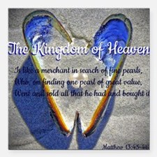 "The kingdom of Heaven Square Car Magnet 3"" x 3"""
