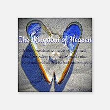 """The kingdom of Heaven Square Sticker 3"""" x 3"""""""