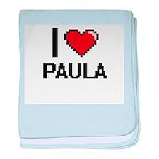 I Love Paula baby blanket