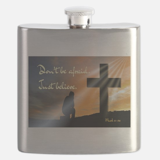 Don't be afraid. Just believe... Flask