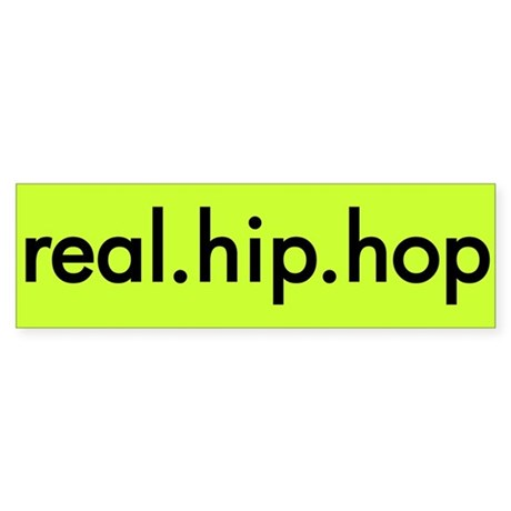 real.hip.hop Bumper Sticker