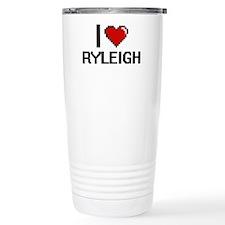 I Love Ryleigh Travel Mug