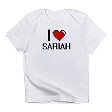 I Love Sariah Infant T-Shirt