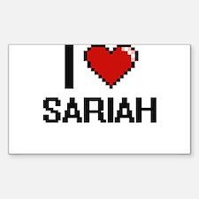 I Love Sariah Decal