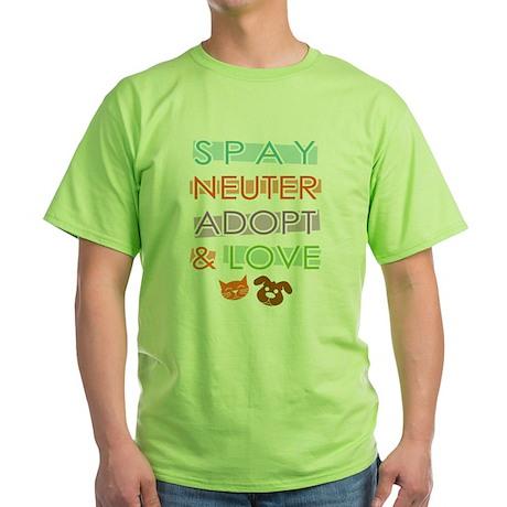 Spay Nueter Adopt Love Green T-Shirt