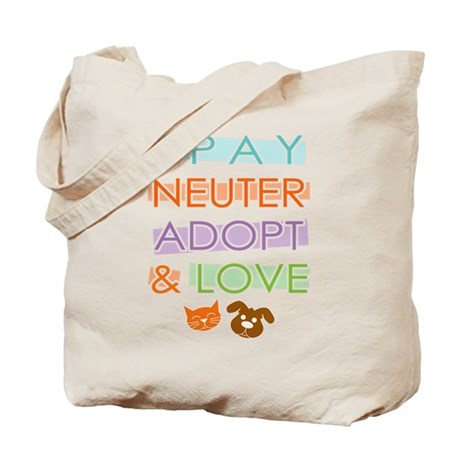 Spay Nueter Adopt Love Tote Bag