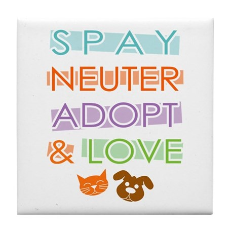Spay Nueter Adopt Love Tile Coaster