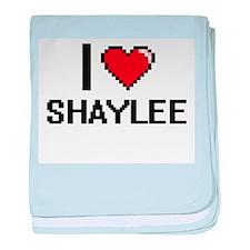 I Love Shaylee baby blanket