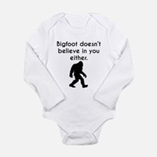Bigfoot Doesn't Believe In You Either Body Suit