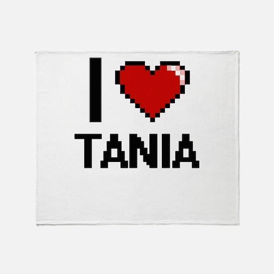 I Love Tania Throw Blanket