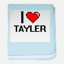 I Love Tayler baby blanket