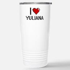 I Love Yuliana Travel Mug