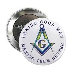 Taking good men Button