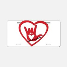ILY with all my heart Aluminum License Plate
