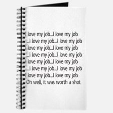 I Love My Job Journal