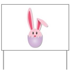 Hatching Bunny Pink Yard Sign