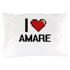 I Love Amare Pillow Case