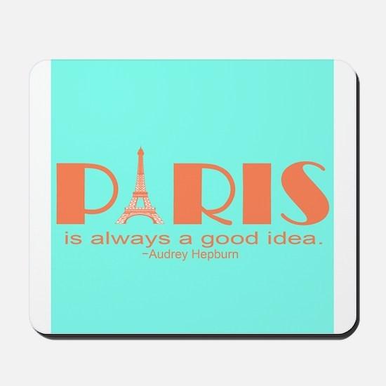 Audrey Hepburn Paris Quote Mousepad
