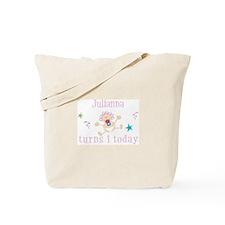 Julianna turns 1 today Tote Bag