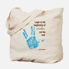 Logic is the Beginning of Wisdom Not the Tote Bag