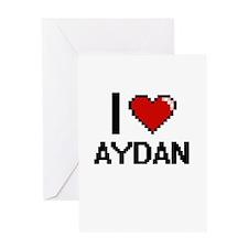I Love Aydan Greeting Cards