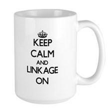 Keep Calm and Linkage ON Mugs