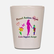Proud Autism Mom Shot Glass