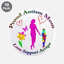 "Proud Autism Mom 3.5"" Button (10 pack)"