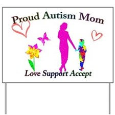 Proud Autism Mom Yard Sign