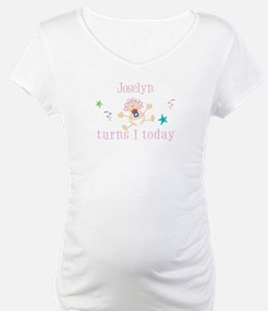 Joselyn turns 1 today Shirt