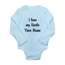 I Love My Uncle (Custom) Body Suit