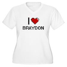I Love Braydon Plus Size T-Shirt