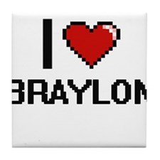I Love Braylon Tile Coaster