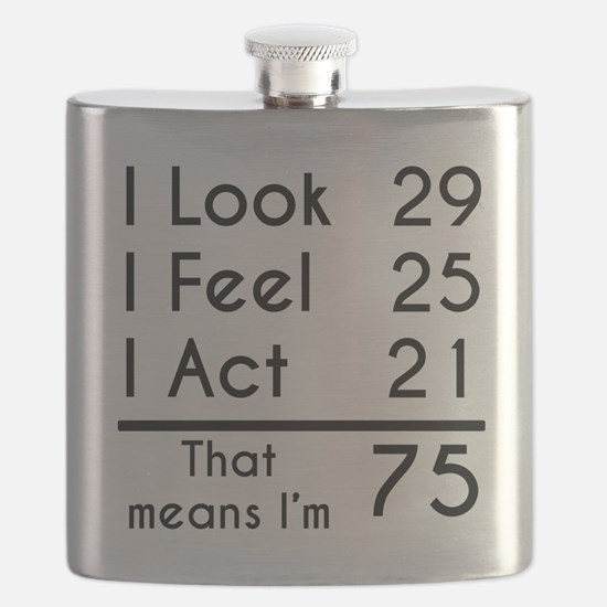 That Means Im 75 Flask