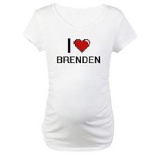 I Love Brenden Shirt