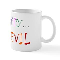 Mug - pretty evil