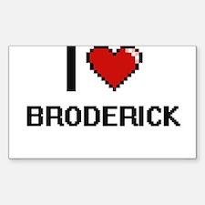 I Love Broderick Decal