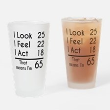 That Means Im 65 Drinking Glass