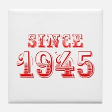 SINCE 1945-Bod red 300 Tile Coaster