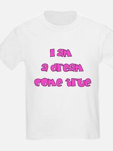 Funny Dreams do come true T-Shirt