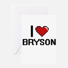 I Love Bryson Greeting Cards