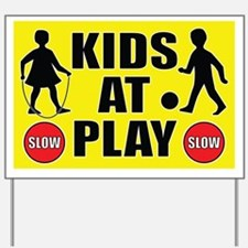 Slow Kids At Play Yard Sign