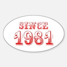 SINCE 1981-Bod red 300 Decal
