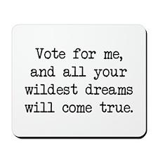 Vote For Me (blk) - Napoleon Mousepad