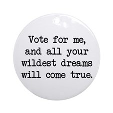 Vote For Me (blk) - Napoleon Ornament (Round)